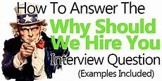 How To Answer Why Should We Hire You Quot Why Should We Hire You Quot Answers Examples Included