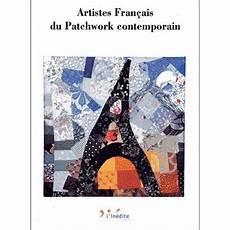 artistes francais du patchwork contemporain reli 233
