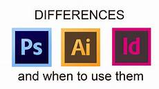 Adobe Software For Design Differences Between Adobe Photoshop Illustrator And
