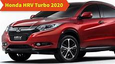 Honda Models 2020 by Honda Hrv Turbo 2020 Review Redesign Specs The 3 5