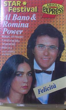al bano e romina felicit al bano romina power lyrics mp3 albums