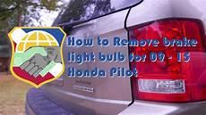 2009 Honda Pilot Brake Light Bulb How To Remove Brake Light Bulb For 2009 2015 Honda Pilot