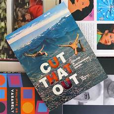 Cut That Out Contemporary Collage In Graphic Design Cut That Out Collage In Contemporary Design Cool Hunting