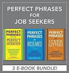 Perfect Phrases For Resumes Amazon Com Perfect Phrases For Job Seekers Ebook Bundle
