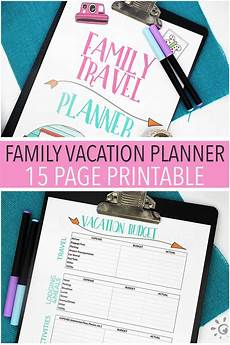 Planning For Vacation The Ultimate Printable Vacation Planner For Families