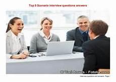 Scenario Interview Top 9 Scenario Interview Questions Answers