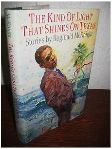 The Kind Of Light That Shines On Texas Pdf Signed 1st 1st Printing Kind Of Light Shines Texas