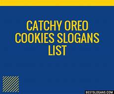 Catchy Tutoring Slogans 30 Catchy Oreo Cookies Slogans List Taglines Phrases