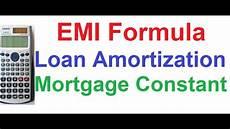Amortized Loan Formula Loan Amortization Emi Formula Mortgage Constant Type Of