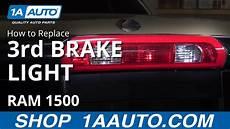 Ram Brake Light Bulb How To Replace Third Brake Light Amp Bulbs 02 08 Dodge Ram