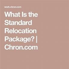 Average Relocation Package What Is The Standard Relocation Package Relocation