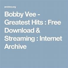 Billboard Yearly Music Charts Archive Bobby Vee Greatest Hits Free Download Amp Streaming