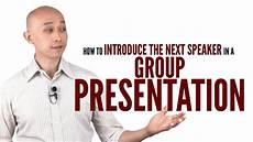 How To Introduce The Next Speaker In A Group Presentation