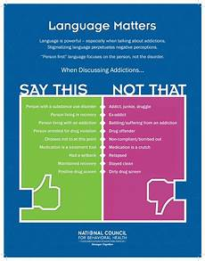 People First Language Chart Toolkit For The Surgeon General S Report On Addiction