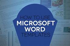 Word Templets How To Use Document Templates In Microsoft Word Digital
