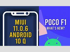 Poco F1 got Android 10 MIUI 11.0.6 update   What's New for
