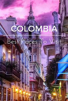 the best places to visit in colombia travel plans