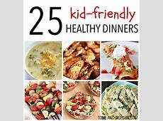 25 Kid Friendly Healthy Dinners   Tone and Tighten