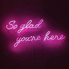 Glad Light So Glad You Re Here Neon Sign Acrylic Light Man Cave Open
