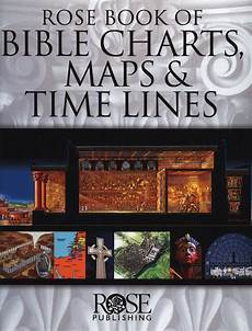 Rose Publishing Charts Rose Book Of Bible Charts Maps And Time Lines World
