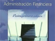 Administracion Financiera Principios De Administracion Financiera Econom 237 A Y