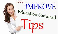 tips and ways to improve education standards 187 tips pk