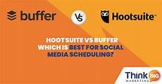 Buffer Vs Hootsuite Buffer Vs Hootsuite Which Is Best For Social Media