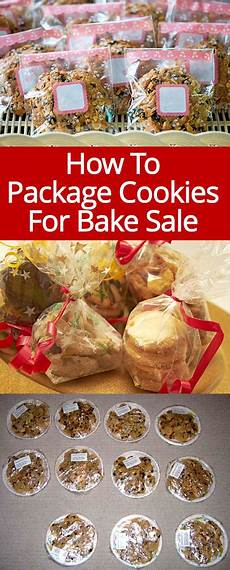 Bake Sale Name Ideas How To Package Cookies For A Bake Sale Melanie Cooks