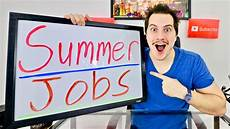 How To Find A Summer Job 10 Summer Job Ideas For Teenagers And Students Youtube