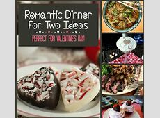 Romantic Dinner for Two Ideas: Perfect for Valentine's Day
