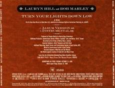 Turn The Lights Down Low Lyrics Country Turn Your Lights Down Low Lauryn Hill Songs Reviews