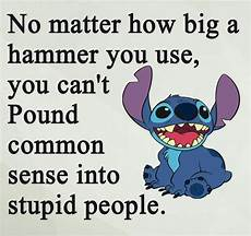you just cant lol true quotes lilo and stitch