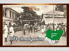 [Explained] Amalgamation of Nigeria in 1914 By Lord Lugard