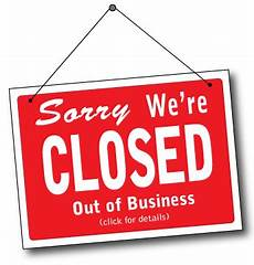 Closed For Business Sign Closed Out Of Business Sign Coming Home
