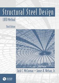 Australian Structural Steel Design Code Mccormac Amp Nelson Structural Steel Design Lrfd Method