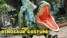 Danny And The Dinosaur How To Make A Realistic Dinosaur Costume 5 Steps Youtube
