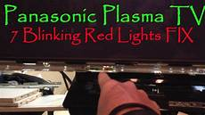 Panasonic Led Tv Blinking Red Light Panasonic Plasma Tv 7 Blinking Red Lights Fix Youtube