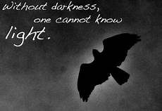Light Without Darkness Quote Without Darkness One Cannot Know Light Collection Of