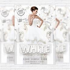 Free All White Party Flyer Template White Best Party Premium Flyer Template Facebook Cover