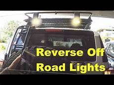Fj Cruiser Backup Lights Fj Cruiser Reverse Off Road Lights Youtube
