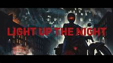 Light The Night Teams Light Up The Night Official Music Video Youtube