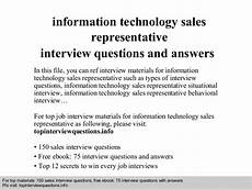 Interview Questions For Information Technology Information Technology Sales Representative Interview