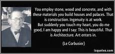 Le Corbusier Light Quote Architect Quotes On Light Quotesgram
