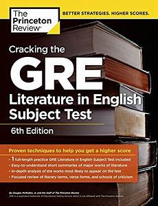 Cracking The Gre Literature In English Subject Test 6th