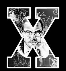 Malcolm X Designs Hard Graphic Design Dise 241 O Quot Malcolm X Quot A Pedido
