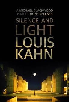Louis Kahn Silence And Light Louis Kahn Silence And Light Documentary Film Amp Interview