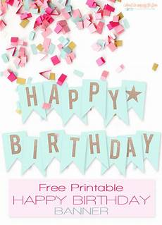 Birthday Sign Template Free Printable Birthday Banners The Girl Creative