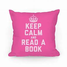 keep calm and read a book pink throw pillow lookhuman