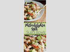 Easy & Delicious Philadelphia Roll Sushi Bowl   Far From