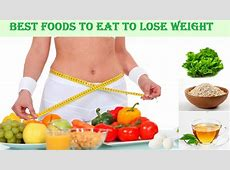 Best foods to eat to lose weight   healthy meal ideas to
